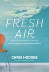 Fresh Air by Chris Hodges
