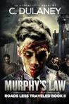 Murphy's Law (Roads Less Traveled, #2)