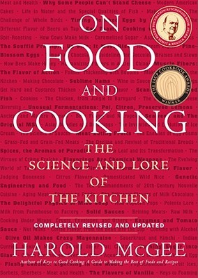 On Food and Cooking: The Science and Lore of the Kitchen (Hardcover)