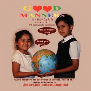 Good Manners Jesurajah Sebastiampillai