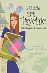 A Little Bit Psychic: Pride & Prejudice with a Modern Twist