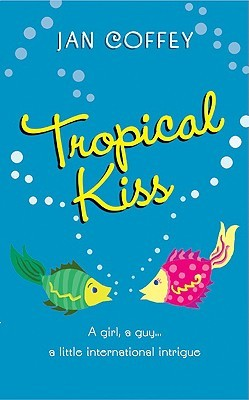 Book Review: Jan Coffey's Tropical Kiss