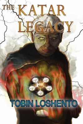 The Katar Legacy by Tobin Loshento