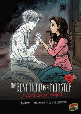 I Date Dead People (My Boyfriend Is a Monster, #5)