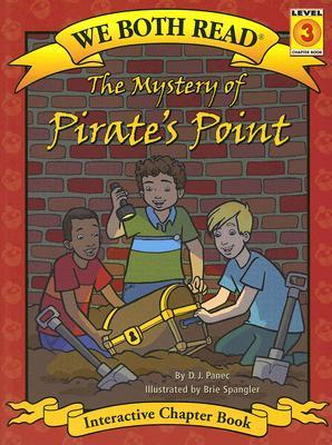 The Mystery of Pirates Point (We Both Read: Level 3)  by  D.J. Panec
