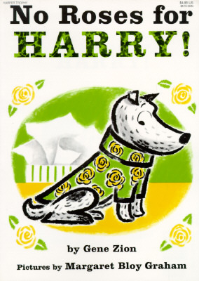 No Roses for Harry! by Gene Zion — Reviews, Discussion ...
