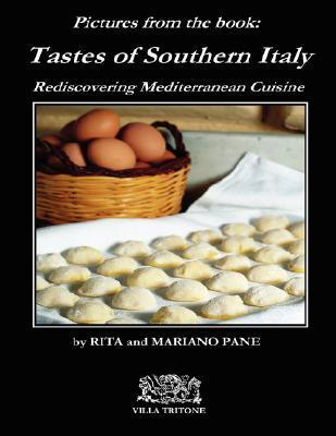 Tastes of Southern Italy  by  Rita Pane
