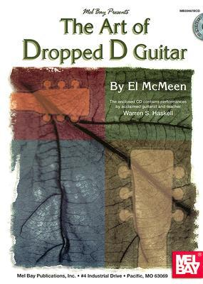 Mel Bay presents Art of Dropped D Guitar Ellsworth McMeen