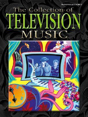 The Collection of Television Music: Piano/Vocal/Chords  by  Alfred A. Knopf Publishing Company, Inc.