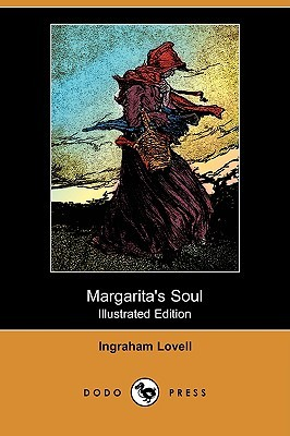 Margaritas Soul (Illustrated Edition) Ingraham Lovell