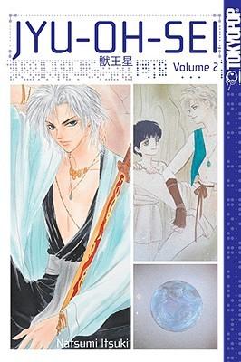 Jyu-Oh-Sei, Volume 2  by  Natsumi Itsuki