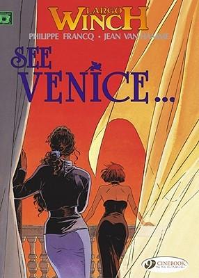 See Venice... (Largo Winch #9)
