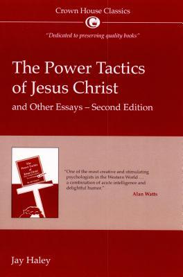 the power tactics of jesus christ and other essays review