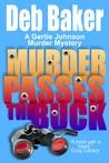 Murder Passes the Buck (Gertie Johnson, #1)