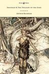 Siegfried & The Twilight of the Gods