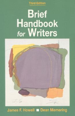 Brief Handbook for Writers James F. Howell
