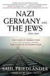 Nazi Germany and the Jews: 1933-1945