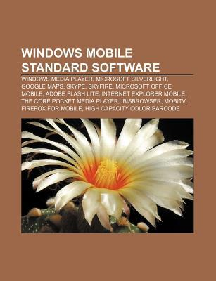 Windows Mobile Standard Software: Windows Media Player, Microsoft Silverlight, Google Maps, Skype, Skyfire, Microsoft Office Mobile  by  Source Wikipedia