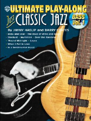 Classic Jazz for Bass Vol.1  by  Jimmy Haslip