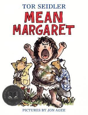 Mean Margaret (Laura Geringer Books (Paperback))  by  Tor Seidler