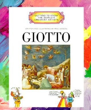 Giotto (Getting to Know the Worlds Greatest Artists)  by  Mike Venezia