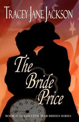The Bride Price (Civil War Brides, #1)