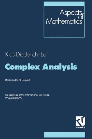 Complex Analysis: Proceedings of the International Workshop Wuppertal 1990  by  Klas Diederich