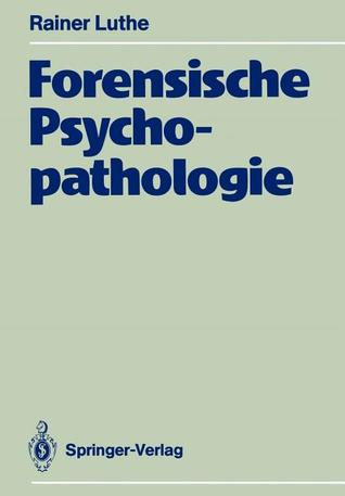 Forensische Psychopathologie  by  Rainer Luthe