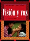 Visin y Voz, Workbook: Introductory Spanish  by  Vicki Galloway