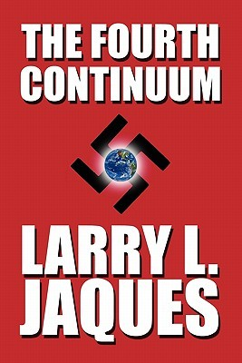 The Fourth Continuum  by  Larry L. Jaques