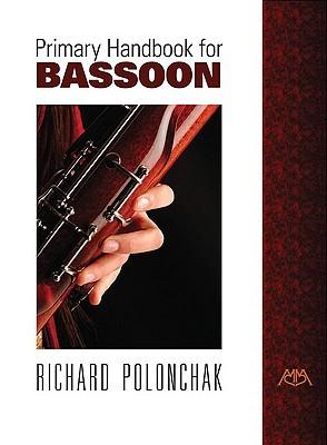 Primary Handbook for Bassoon Whaley Garwood