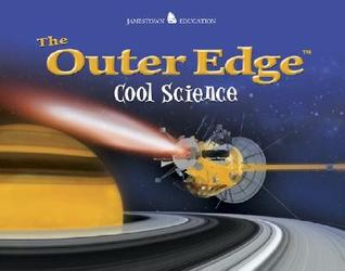 The Outer Edge: Cool Science  by  Henry Billings