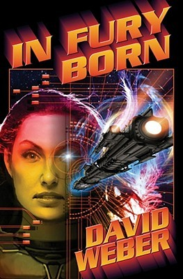 Book Review: David Weber's In Fury Born