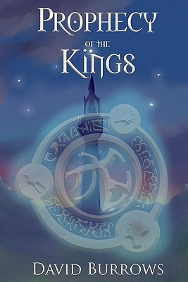 Prophecy Of The Kings by David Burrows