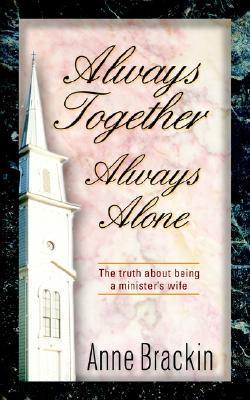 Always Together Always Alone  by  Anne Brackin