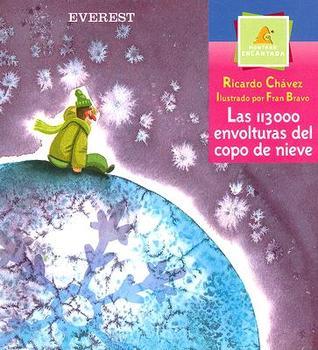 Las 113000 Envolturas Del Copo De Nieve / the 113000 Covering of the Snowflake  by  Ricardo Chávez Castañeda