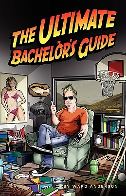 The Ultimate Bachelors Guide