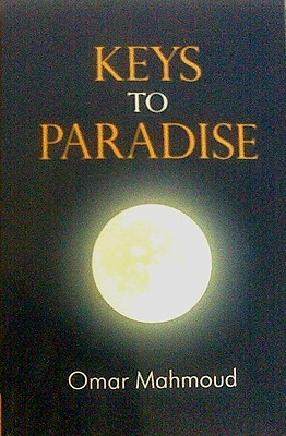 Keys to Paradise: Sorrows of a Nation  by  Omar Mahmoud