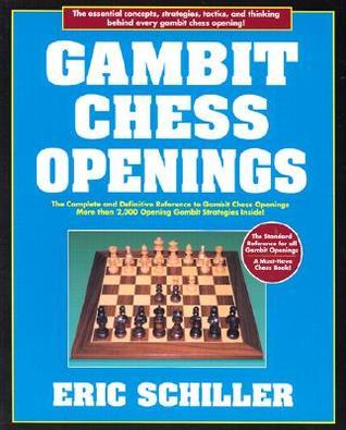 Gambit Chess Openings Eric Schiller