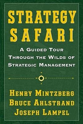 mintzberg ahlstrand and lampel 1998 matrix of strategy content research Mintzberg ahlstrand and lampel 1998 matrix of strategy content research henry mintzberg ten schools of thoughts model strategy safari, the international bestseller on strategy by leading management thinker professor henry mintzberg of at mcgill university and his colleagues bruce ahlstrand and joseph lampel , is widely considered a classic work in the field.