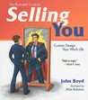 The Illustrated Guide to Selling You: Custom Design Your Work Life