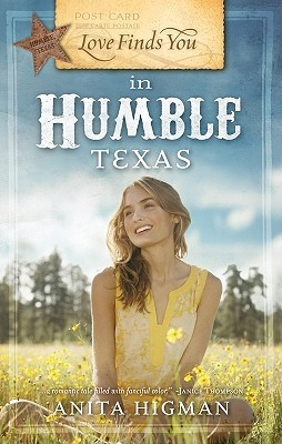 Love Finds You in Humble, Texas (2009) by Anita Higman