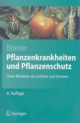 Pflanzenkrankheiten Und Pflanzenschutz Horst Börner