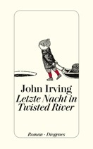 Letzte Nacht in Twisted River (2009) by John Irving