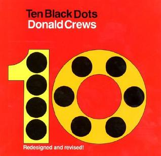Ten Black Dots, Vol. 1  by  Donald Crews