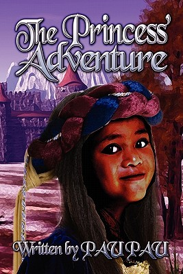The Princess Adventure Pau Pau Pau