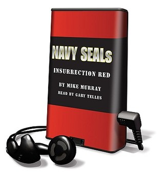 Insurrection Red (Navy Seals, #1) Mike Murray