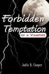 Forbidden Temptation of a Vampire
