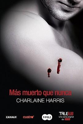 Más muerto que nunca (Vampiros sureños, #5)