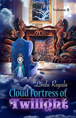 Cloud Fortress of Twilight Linda Regula